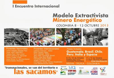20131004154310-afiche-1-encuentro-internacional-modelo-extractivista-minero-energetico.jpg